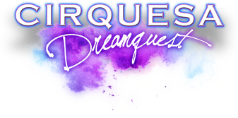 Cirquesa Dreamquest